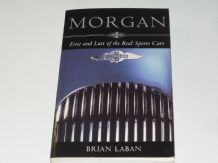 Morgan First and Last of the Real Sports Cars (Laben 2000 )Softback